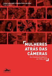 """Livro """"Mulheres Atrás das Câmeras"""" tem laçamento em Fortaleza"""