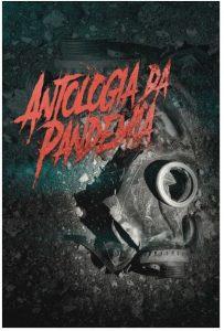 """""""Antologia da Pandemia"""" reúne 13 curtas-metragens de terror produzidos por cineastas de seis países"""