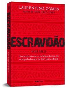 Laurentino Gomes lança segundo volume de trilogia sobre a escravidão