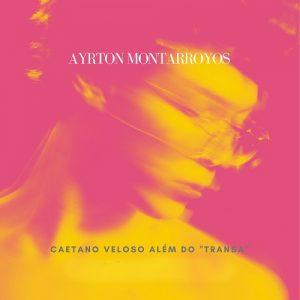 Ayrton Montarroyos canta Caetano Veloso