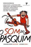 O SOM DO PASQUIM
