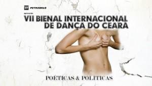 COMEÇA HOJE A VII BIENAL INTERNACIONAL DE DANÇA DO CEARÁ