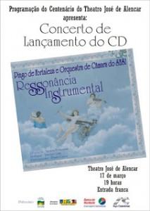 CONCERTO DE LANÇAMENTO DO CD RESSONÂNCIAS INSTRUMENTAIS