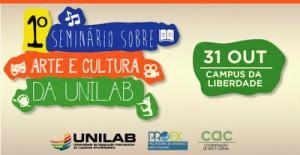 UNILAB REALIZA I SEMINÁRIO DE ARTE E CULTURA