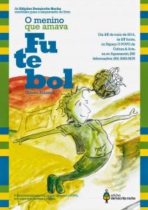 Glauco Sobreira lança O Menino que Amava Futebol no Espaço O POVO de Cultura & Arte