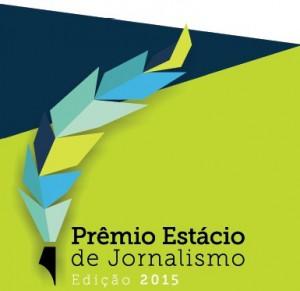 Prêmio Estácio de Jornalismo – edição 2015 anuncia comissão julgadora