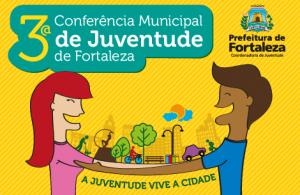 Abertas inscrições para 3ª Conferência Municipal de Juventude de Fortaleza
