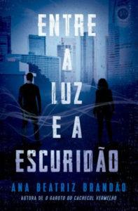 Entre a Luz e a Escuridão tem lançamento confirmado em São Paulo
