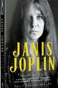 Biografia definitiva de Janis Joplin chega ao Brasil no ano em que se completa 50 anos de sua morte