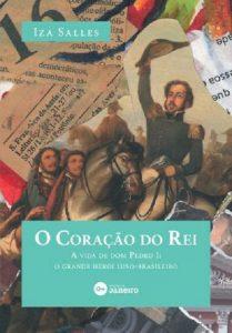 Romance histórico revela fatos da vida e nuances inéditas de Dom Pedro I