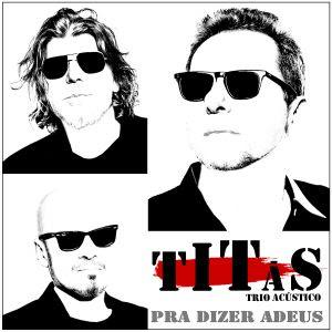 """Com Tony Bellotto nos vocais, Titãs lançam clipe da acústica """"Pra Dizer Adeus"""""""
