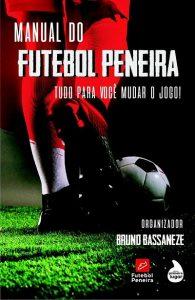 Editora Primeiro Lugar lança livro sobre futebol peneira