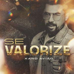 """Xand Avião lança novo single """"Se Valorize"""""""